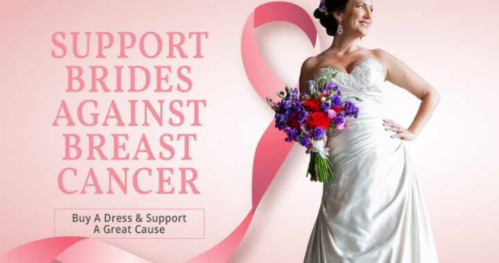 Support brides against breast cancer