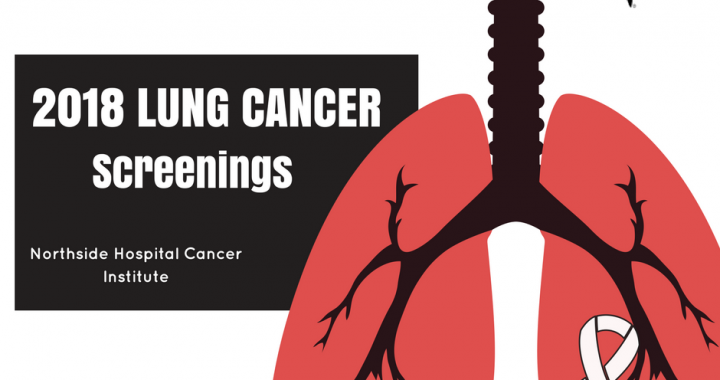 2018 Lung Cancer Screenings by Northside Hospital Cancer Institute